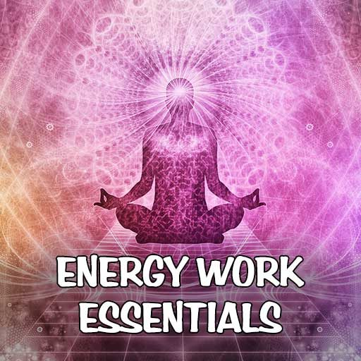 Energy Work Essentials