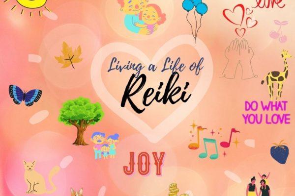 Living a Life of Reiki