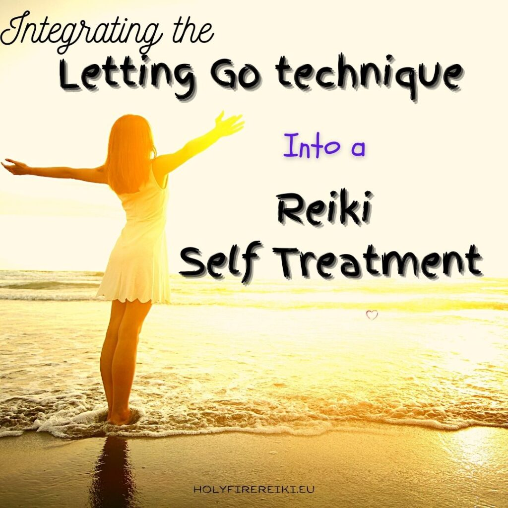 Integrating The Letting Go Technique Into A Reiki Self Treatment