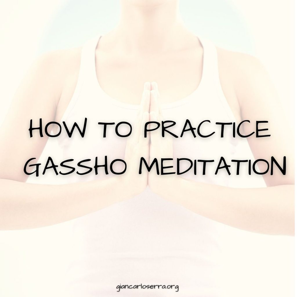 HOW TO PRACTICE GASSHO MEDITATION