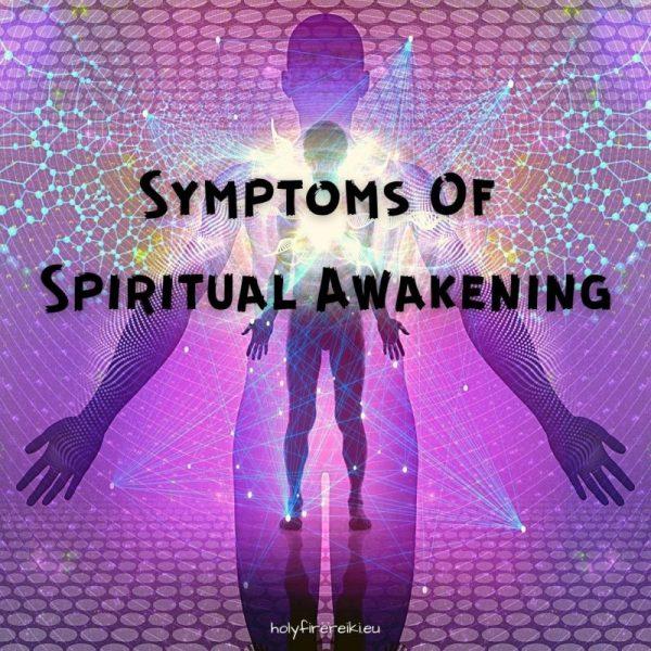 Symptoms Of Spiritual Awakening
